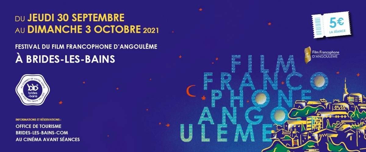 Festival du film Francophone d'Angoulême à Brides-les-bains