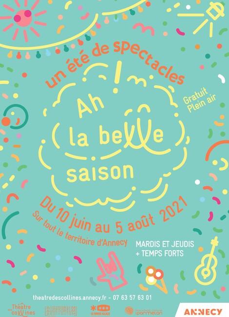 Ah ! La belle saison : un été de spectacles